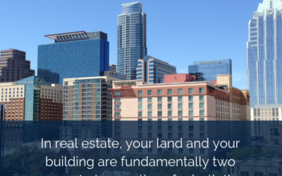 In real estate, your land, and your building are fundamentally two separate transactions for both the investor and for the lender.